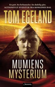 Tom Egeland er igjen nominert til Arks Barnebokpris. Denne gangen for Mumiens mysterium